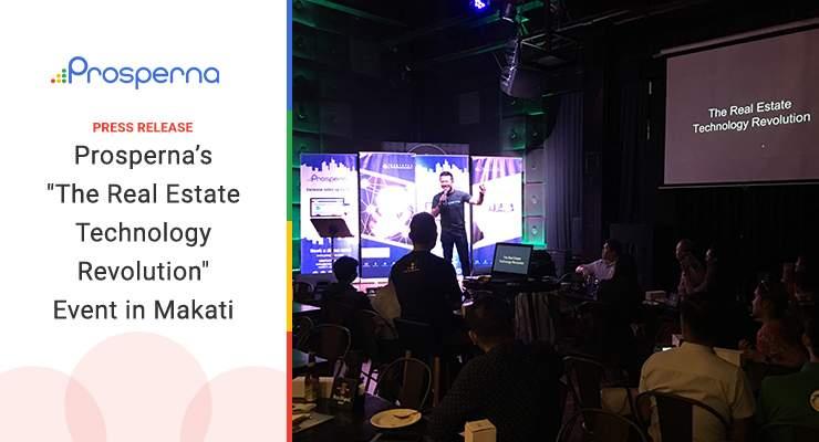 """Prosperna's """"Real Estate Technology Revolution"""" Event in Makati"""