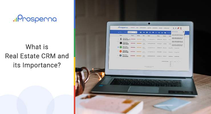What is Real Estate CRM and its Importance?