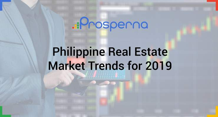 Philippine Real Estate Market Trends for 2019