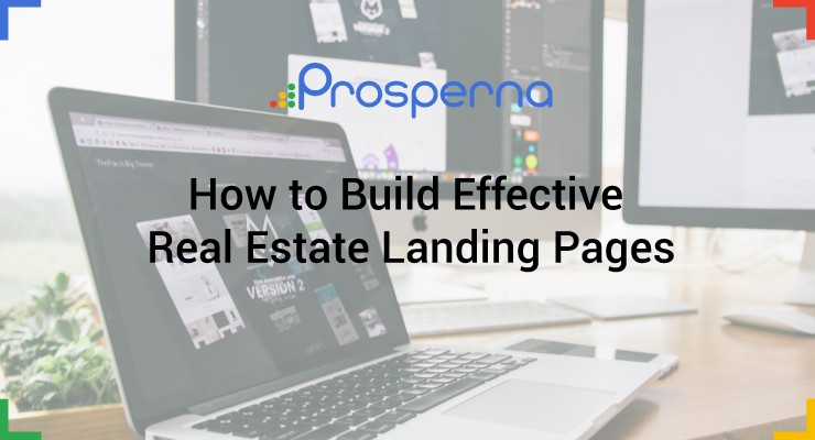 How to Build Effective Real Estate Landing Pages