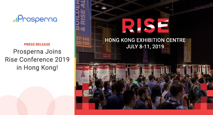 Prosperna Joins Rise Conference 2019 in Hong Kong!