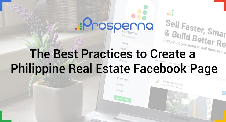 The Best Practices to Create a Philippine Real Estate Facebook Page