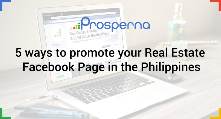 5 ways to promote your Real Estate Facebook Page in the Philippines