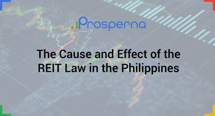 The Cause and Effect of the REIT Law in the Philippines