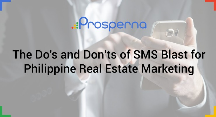 The 10 Do's and Don'ts of SMS Blast for Philippine Real Estate Marketing
