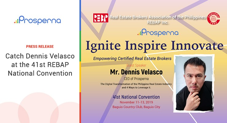 Catch Dennis Velasco at the 41st REBAP National Convention