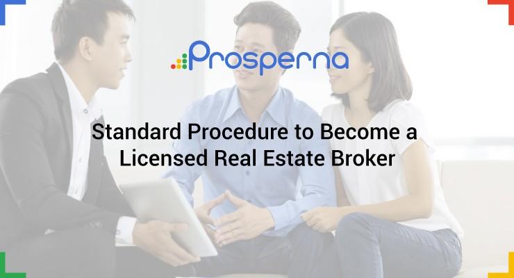 Standard Procedure to Become a Licensed Real Estate Broker