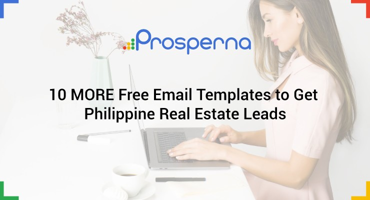 10 MORE Free Email Templates to Get Philippine Real Estate Leads