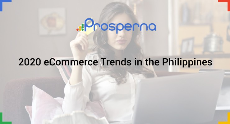 2020 eCommerce Trends in the Philippines