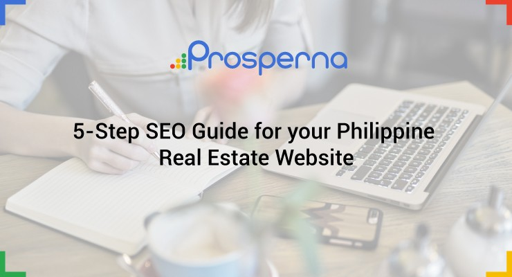 5-Step SEO Guide for your Philippine Real Estate Website