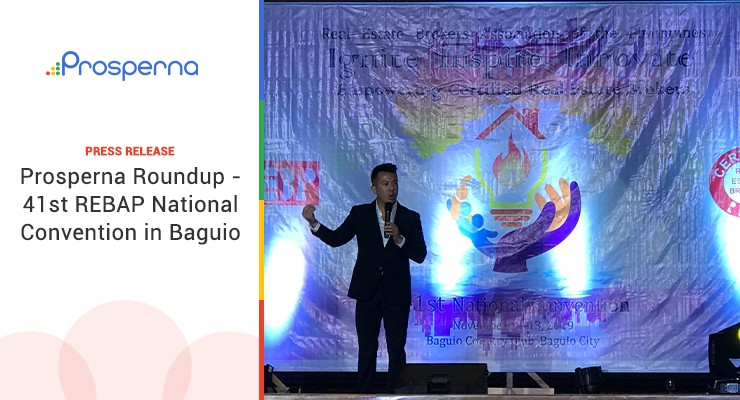 Prosperna Roundup – 41st REBAP National Convention in Baguio